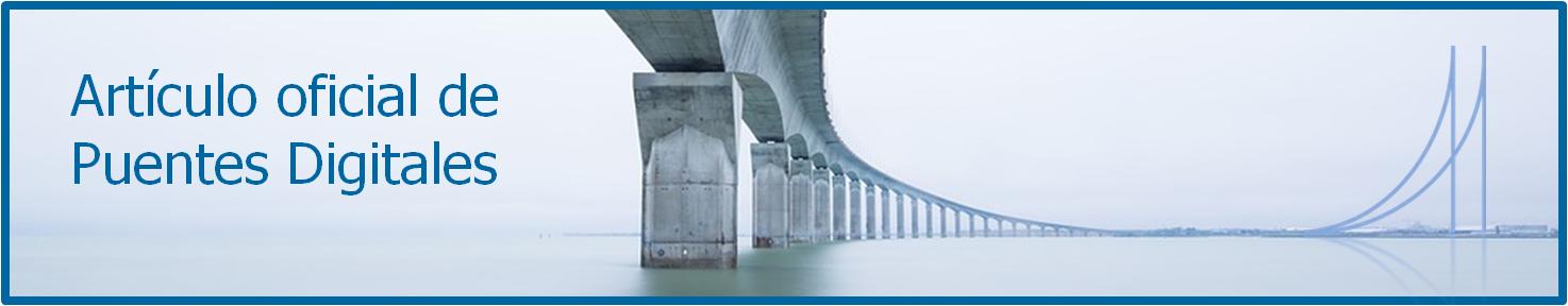 Colaboración entre Puentes Digitales - IoTWorldOnline
